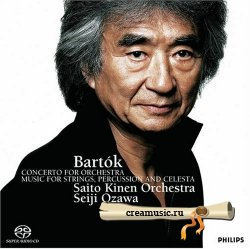 Bela Bartok - Music for Strings, Percussion & Celesta - Concerto for Orchestra (Seiji Ozawa) (2006) DVD-Audio