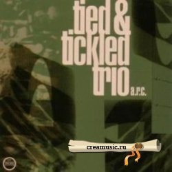 Tied &amp; Tickled Trio - A.R.C. (2006) <strong>DTS 5.1</strong>