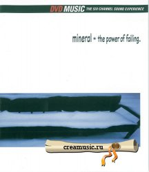 Mineral – The Power Of Failing (2002) DVD-Audio
