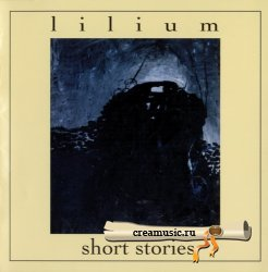 Lilium - Short Stories (2005) <strong>DVD-Audio</strong>