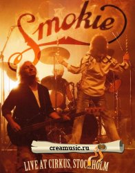 Smokie - Live At Cirkus, Stocholm (2006) DTS 5.1