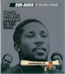 Toots And The Maytals – In The Dark (2002) DVD-Audio