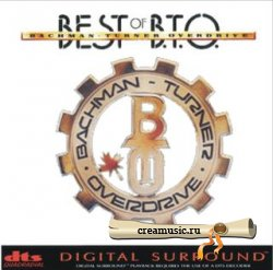 Bachman Turner Overdrive - The Best Of B.T.O (1995) DTS 5.1