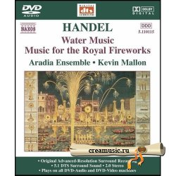 George Frideric Handel - Water Music (Music for the Royal Fireworks) (2006) DVD-Audio