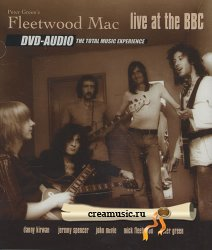 Peter's Green Fleetwood Mac - Live At The BBC (2003) DVD-Audio