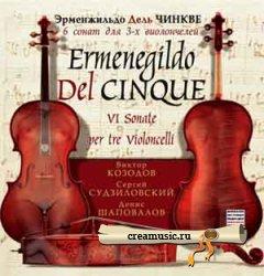 Ermenegildo Del Cinque - VI Sonate Per Tre Violoncelli (2004) DVD-Audio