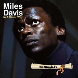 Miles Davis - In A Silent Way (1969) DTS 5.1