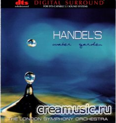 London Symphony Orchestra  Don Jackson - Handel's Water Garden (1999) DTS 5.1