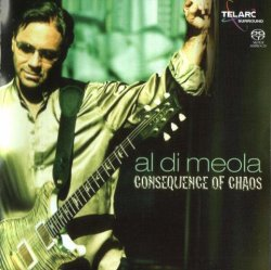 Al Di Meola - Consequence of Chaos (2006) DVD-Audio