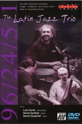Luis Conte - The Latin Jazz Trio (2002) DVD-Audio + DVD-Video