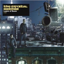 The Crystal Method - Legion of Boom (2004) DVD-Audio + DTS 5.1