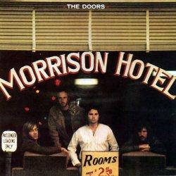 The Doors - Morrison Hotel (2006) DTS 5.1