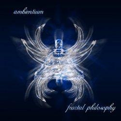 Ambientum - Fractal Philosophy (2009) DTS 5.1 Upmix