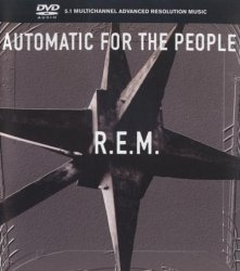 R.E.M. - Automatic For The People (2002) DVD-Audio