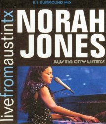 Norah Jones - Live From Austin Texas (2007) DVD-Audio