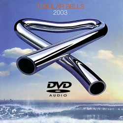 Mike Oldfield - Tubular Bells (2003) DVD-Audio