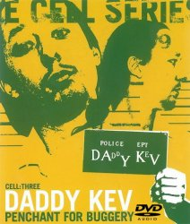 Daddy Kev - Penchant For Buggery: Cell Three (2003) DVD-Audio