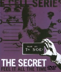 The Secret – Feel It All The Time: Cell Seven (2003) DVD-Audio