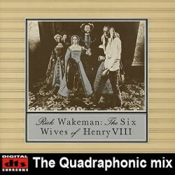 Rick Wakeman - The Six Wives Of Henry VIII (1973) DTS 4.1
