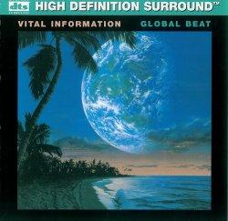 Vital Information - Global Beat (2007) DTS 5.1