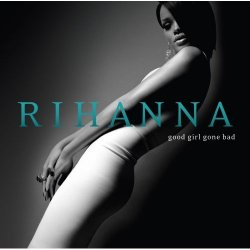 Rihanna - Good Girl Gone Bad (2007) DTS 5.1 Upmix