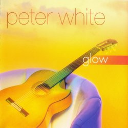 Peter White - Glow (2002) SACD-R