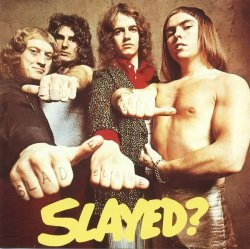 Slade - Slayed? (2006) DTS 5.1 Upmix
