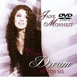 Jane Monheit - Come Dream With Me (2004) DVD-Audio