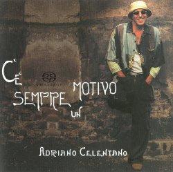 Adriano Celentano - C'e Sempre Un Motivo (2004) SACD-R