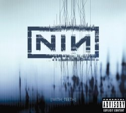 Nine Inch Nails - With Teeth (2005) DTS 5.1