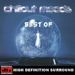 VA - Best of Chillout Moods (2005) DTS 5.1 Upmix