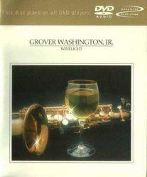 Grover Washington Jr. - Winelight (2002) DVD-Audio