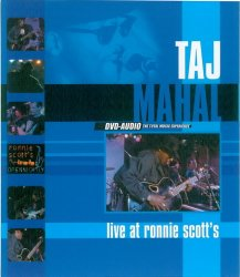 Taj Mahal – Live At Ronnie Scott's (2002) DVD-Audio