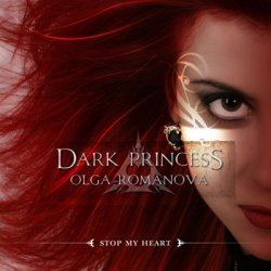 Olga Romanova - Dark Princess - Stop My Heart (2006) DTS 5.1 Upmix