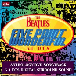 The Beatles - Five Point Wonderful CD1 (2003) DTS 5.1 Upmix