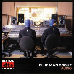 Blue Man Group - Audio (2000) DTS 5.1