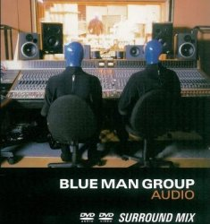 Blue Man Group - Audio (2000) DVD-Audio