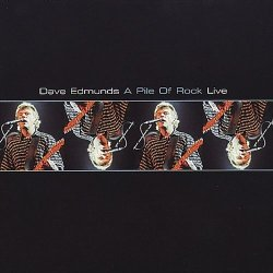 Dave Edmunds - A Pile of Rock (Live) (2004) DVD-Audio