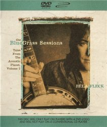 Bela Fleck - The Bluegrass Sessions: Tales from the Acoustic Planet, Vol. 2 (2000) DVD-Audio