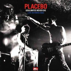 Placebo - Soulmates Never Die (Live in Paris 2003) (2004) DTS 5.1