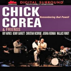 Chick Corea and Friends - Remembering Bud Powell (1998) DTS 5.1