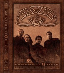 Eagles - Farewell 1 Tour - Live from Melbourne (2005) DTS 5.1