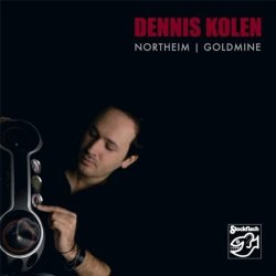 Dennis Kolen - Northeim | Goldmine (2010) SACD-R