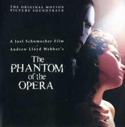 Andrew Lloyd Webber - The Phantom Of The Opera (Joel Schumacher Film Original Soundtrack) (2004) SACD-R