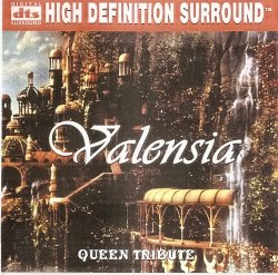Valensia - Queen Tribute (2004) DTS 5.0