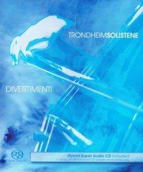 Trondheim Soloists - Divertimenti (2008) SACD-R