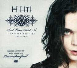 HIM - And Love Said No: The Greatest Hits 1997-2004 (from Bonus DVD) (2004) DTS 5.1