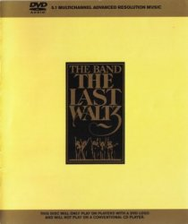 The Band - The Last Waltz (2002) DVD-Audio
