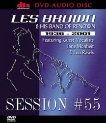 Les Brown & his band of Renown - Session #55 (2001) DVD-Audio