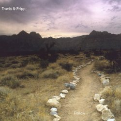 Travis and Fripp - Follow (2012) DVD-Audio